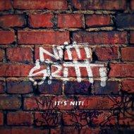 Nitti Gritti - It\'s Nit! (Original Mix)
