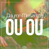 DayroN MissantoS - OU OU  (Original Mix)