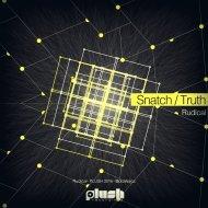 Rudical - Snatch (Original Mix)
