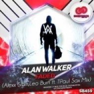 Alan Walker - Faded (Alexx Slam, Leo Burn ft. TPaul Sax Mix)