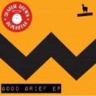 Charlie Brown Superstar - Never Gonna Stop (Original Mix)