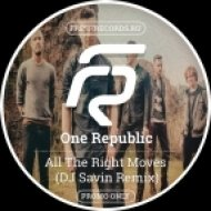 OneRepublic - All The Right Moves (Dj Savin Remix)