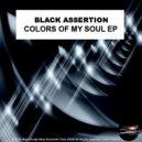 Black Assertion - For The Love Of Deep (Original Mix)