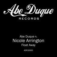 Abe Duque, Nicole Arrington - Float Away (Chapter 1)