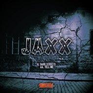 Jaxx - Dark Streets (Original mix)