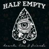 Half Empty - You Are The Spade I Used To Dig This Hole (Original mix)