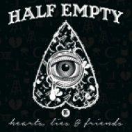 Half Empty - I\'m Sorry I Don\'t Laugh At The Right Times (Original mix)