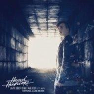 Headhunterz feat. Kifi - Live Before We Die (Crystal Lake Remix)