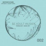 RetroFuture - Desert Horn (Original Mix)