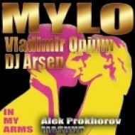 Mylo & Vladimir Opium & DJ Arsen - In My Arms (Aleks Prokhorov Mash-Up) (Aleks Prokhorov Mash-Up remix)