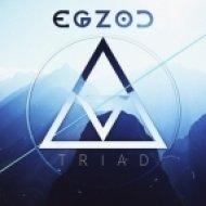 Egzod - Triad (Original mix)