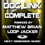 Doc Link  - Complete (Loop Jacker Remix)