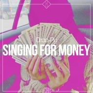 Droo-Py - Singing For Money  (Original Mix)
