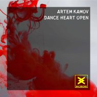 Artem Kamov - Dance Heart Open  (Original Mix)