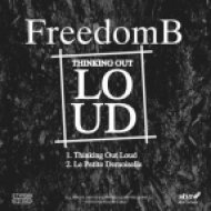 FreedomB - Thinking Out Loud (Original Mix)
