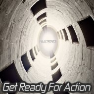 7 Electronics - Get Ready For Action (Original Mix)
