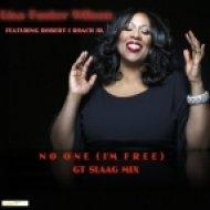Lisa Foster Wilson  feat. Robert I Roach Jr. - No One (I\'m Free) (GT Slaag Extendub Mix)