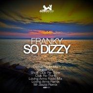 Franky  - So Dizzy (Mr Jaszai Remix)