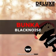 Blacknoise  - BUNKA (M4PEX Remix)