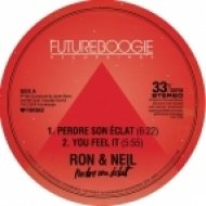 Ron & Neil - Perdre Son Aclat (Original Mix)
