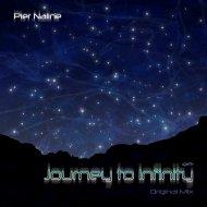 Pier Naline - Journey To Infinity (Original mix)
