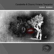 Carabetta & Doons & Viviana Toscanini - Kontrol (Original Mix)