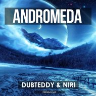 DubTeddy & NIRI - Andromeda (Original mix)
