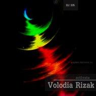 Volodia Rizak - Activate (Original Mix)