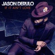 Jason Derulo - If It Ain\'t Love (CraigWelsh Remix)