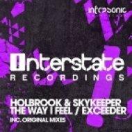 Holbrook & SkyKeeper - Exceeder (Original Mix)