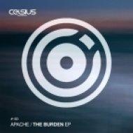 Apache - The Burden (Original mix)