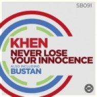Khen - Never Lose Your Innocence (Original Mix)