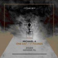 Michael A - 17 Pounds (Original Mix)