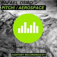 Rafael Osmo - Aerospace (Original Mix)