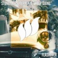 Stoneface & Terminal - Keep Going (Original Mix)