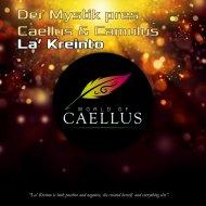 Caellus & Camulus - La\' Kreinto (Original Mix)