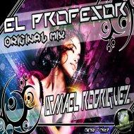 Ismael Rodriguez - El Profesor (Original Mix)