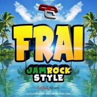 Frai - Jamrock Style  (Original Mix)