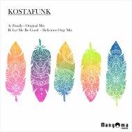 Kostafunk - Finally (Original Mix)