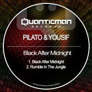 Pilato & Yousif - Black After Midnight  (Original Mix)