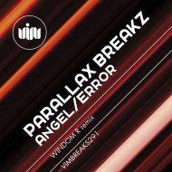 Parallax Breakz - Angel (VIP mix)