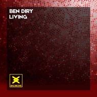 Ben Diry - Living  (Original Mix)