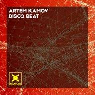 Artem Kamov - Disco Beat  (Original Mix)
