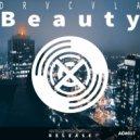 DRVCVLA - Beauty  (Original Mix)