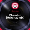 Blakoke - Phamton (Original mix)