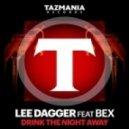Lee Dagger feat. Bex - Drink The Night Away (Pink Panda Remix)