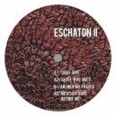 Ancient Methods, Eschaton, Orphx - Those Who Obey (Original Mix)