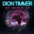 Dion Timmer - Wanna B In Luv (Original Mix)