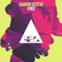 Ramon Esteve - Free (Original Mix)