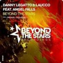 Danny Legatto feat. Angel Fall - Beyond The Stars (Dub Mix)